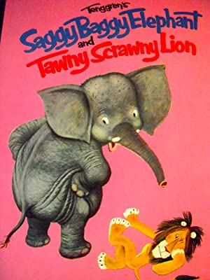 The Saggy Baggy Elephant and Tawny Scrawny: Jackson, Kathryn &