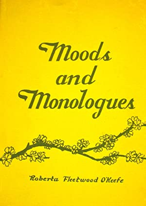 Moods and Monologues *SIGNED*: O'Keefe, Roberta Fleetwood