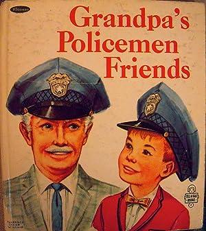 Grandpa's Policemen Friends: Frankel, Bernice; (illustrator)