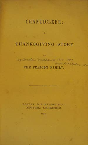 Chanticleer: Thanksgiving Story of the Peabody Family: Mathews, Cornelius