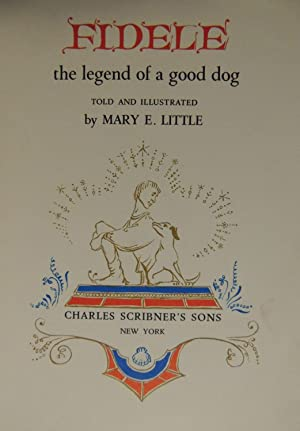 Fidele - The Legend of a Good: Little, Mary E.