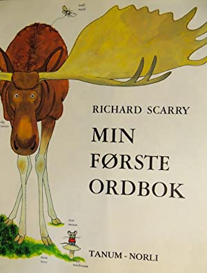 Min Forste Ordbok - My First Wordbook - English - Norwegian: Scarry, Richard