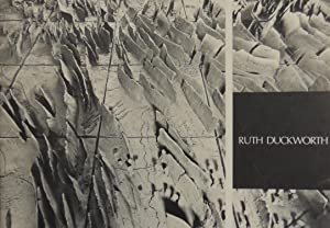 Ruth Duckworth - Exhibition A, Gallery of: Duckworth, Ruth; Westphal,