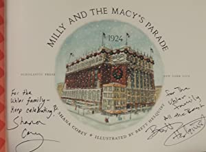 Milly and the Macy's Parade, 1924 *SIGNED*: Corey, Shana; (illustrator) Helquist, Brett
