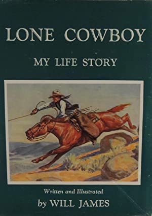 Lone Cowboy - My Life Story: James, Will