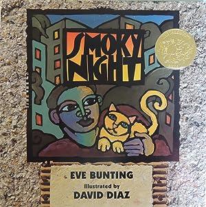 Smoky Night *SIGNED*: Bunting, Eve; (illustrator) Diaz, David