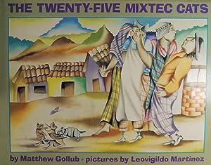 The Twenty-Five Mixtec Cats: Gollub, Matthew; (illustrator) Martinez, Leovigildo