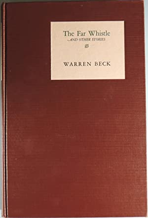 The Far Whistle and Other Stories: Beck, Warren