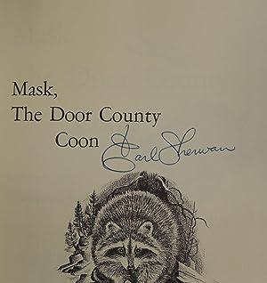 Mask: The Door County Coon: Sherwan, Earl
