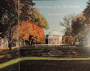 Architecture of the Old South: Lane, Mills; Martin, Van Jones