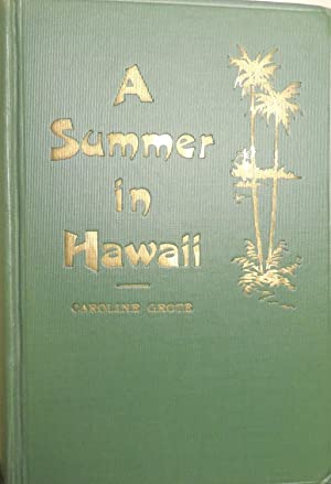 A Summer in Hawaii: Grote, Caroline