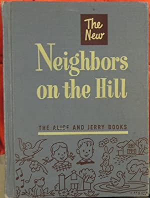 The New Neighbors on the Hill (Alice: Flack, Marjorie; O'Donnell,