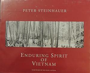 Enduring Spirit of Vietnam: Peter Steinhauer