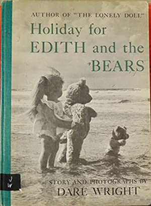 Holiday for Edith and the Bears: Dare Wright