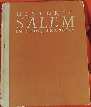 Historic Salem in Four Seasons *SIGNED by: Samuel Chamberlain (photographer)