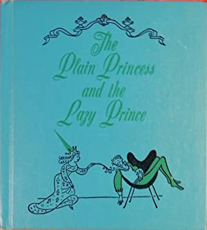 The Plain Princess and the Lazy Prince: Joseph Schrank; (illustrator)