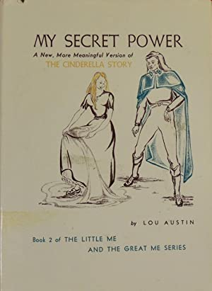 My Secret Power: Lou Austin; (illustrator)