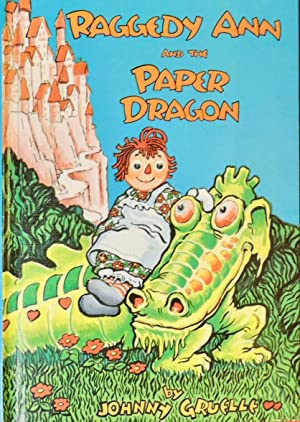 Raggedy Ann and the Paper Dragon: Johnny Gruelle
