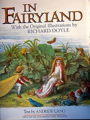 In Fairyland: Lang, Andrew;Doyle, Richard;Wilkins,