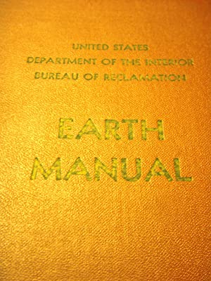 Earth Manual: United States Department of the Interior Bureau of Reclamation