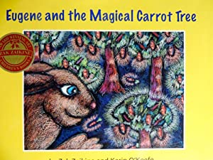 Eugene and the Magical Carrot Tree: Zaikine, Zak; O'Keefe, Karin