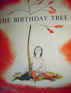 The Birthday Tree: Ethel Collier; (illustrator)