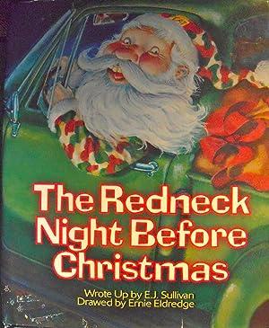 The Redneck Night Before Christmas: Sullivan, Ellen;Moore, Clement