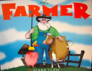 The Farmer *SIGNED*: Ludy, Mark