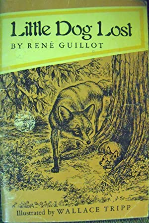 Little Dog Lost: Guillot, Rene; (illustrator)