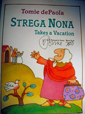 Strega Nona Takes a Vacation *SIGNED*: dePaola, Tomie