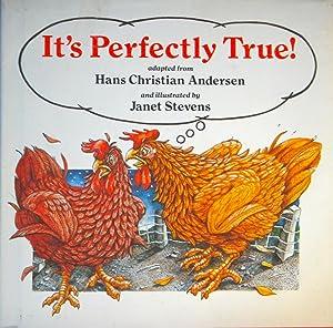 It's Perfectly True!: Stevens, Janet;Andersen, H.