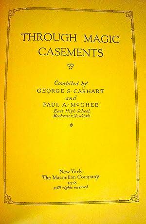 Through Magic Casements: Carhart, George S.;