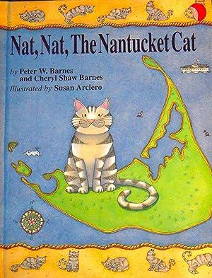Nat, Nat, the Nantucket Cat *SIGNED*: Barnes, Peter W.;Barnes,