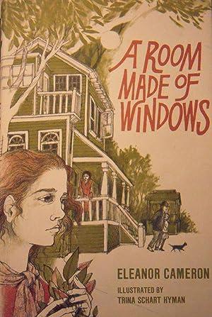 Room Made of Windows: Cameron, Eleanor; (illustrator) Hyman, Trina Schart