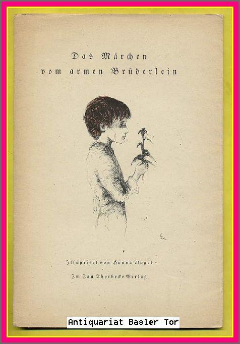Das Märchen vom armen Brüderlein. - Thorbecke, Eva und Jan
