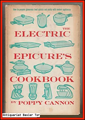 The Electric Epicure?s Cookbook.