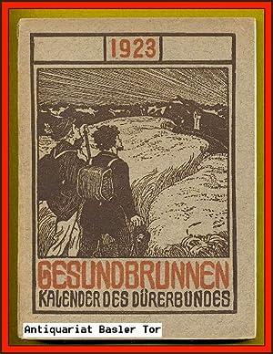 Der Gesundbrunnen 1923. Kalender des Dürerbundes.