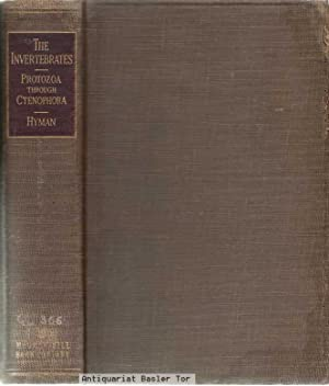 THE INVERTEBRATES: Protozoa through Ctenophora.: Hyman, Libbie Henrietta: