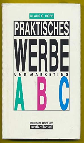 Praktisches Werbe- und Marketing-ABC.