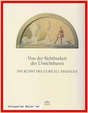 Die Sichtbarkeit des Unsichtbaren. Die Kunst des: Lindemann, Klaus E.