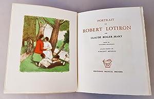 Portrait de Robert Lotiron: Roger-Marx Claude