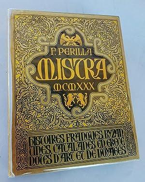 Mistra. Histoires franques - bysantines - catalanes: Perilla F.