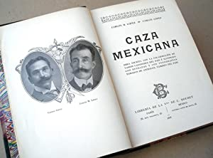 Caza Mexicana: LOPEZ CARLOS M. - CARLOS LOPEZ