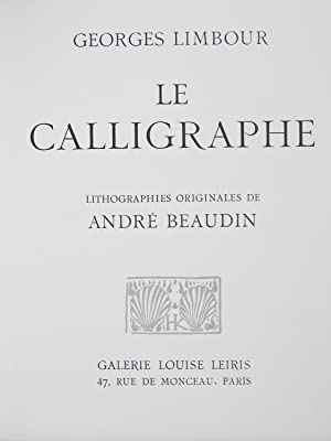 Le Calligraphe: BEAUDIN ANDRE - GEORGES LIMBOUR
