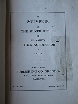 A Souvenir of the Silver Jubilee of His Majesty the King Emperor of India
