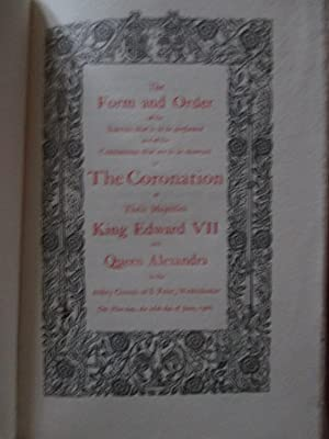 The form and Order of the Service .in the Coronation Service of Their Majesties King Edward VII and...