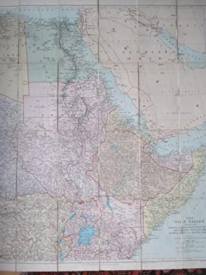 The Nile Valley Containing Egypt, Anglo Egyptian Sudan, Abyssinia, Somaliland, Uganda Protectorat...