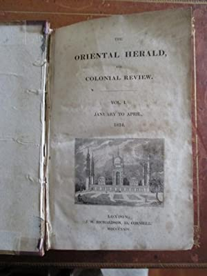 The Oriental Herald, and Colonial Review. Vol I. January to April, 1824.: Buckingham, James Silk [...