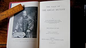 The Tale of the Great Mutiny: Fitchett, W H