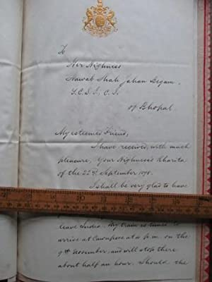 Signed official manuscript from the Viceroy of India, Lord Elgin, to the Begum of Bhopal, 1899